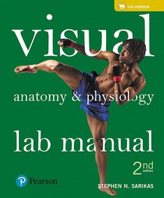 Visual Anatomy and Physiology Lab Manual Cat Version 2nd Edition Sarikas Solutions Manual test banks, solutions manual, textbooks, nursing, sample free download, pdf download, answers