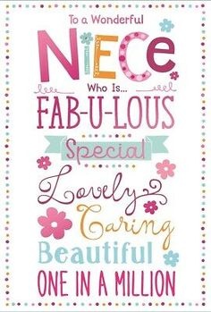 GBP - Niece Birthday Card - Multicoloured Text, Flowers & Little Spots X & Garden Happy Birthday Niece Wishes, Birthday Quotes Kids, Birthday Cards For Niece, Birthday Verses, Aunt Birthday, Birthday Wishes For Myself, Birthday Wishes Quotes, Happy Birthday Meme, Happy Birthday Messages