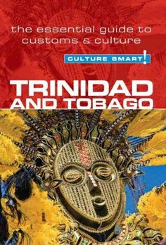 The twin Caribbean islands of Trinidad and Tobago could hardly be more different. Trinidad is vibrant, cosmopolitan, culturally diverse, and multiethnic, with a population descended from East Indian,
