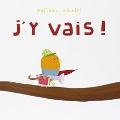 J'y vais! de Maudet Matthieu http://www.amazon.fr/dp/2211207812/ref=cm_sw_r_pi_dp_2WRCwb1RFB62C