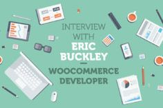On Building a Good E-commerce WordPress Website  Sharing From Eric Buckley…