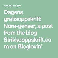 Dagens gratisoppskrift: Nora-genser, a post from the blog Strikkeoppskrift.com on Bloglovin' Tips, Blog, Blogging, Counseling