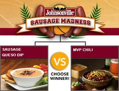 Johnsonville Sausage Queso Dip vs. MVP Chili - Check out the bracket on Facebook! --> http://on.fb.me/sausagemadness