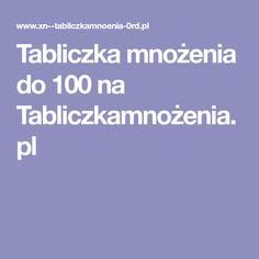 Tabliczka mnożenia do 100 na Tabliczkamnożenia.pl
