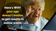 If you think that you are too old to build #onlinebusiness then watch this: http://brandonline.michaelkidzinski.ws/heres-why-your-age-doesnt-matter-to-get-results-in-online-world/