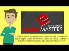 Check out this exclusive review of the Ecom Masters FBA Edition and learn about the advantages and dis-advantages of this product. -- Ecom Masters FBA Edition, Ecom Masters FBA Edition Review, EcomMasters FBA Edition Bonus, EcomMasters FBA Edition, Amazon Marketing, Amazon FBA Marketing, selling products on Amazon, see this, look here -- https://www.youtube.com/watch?v=bSdt5XRBUS4