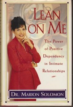 Lean on Me: The Power of Positive Dependency in Intimate Relationships by Marion Solomon http://www.amazon.com/dp/0671870106/ref=cm_sw_r_pi_dp_yUefvb1Q8ET3K