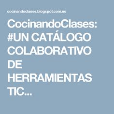 CocinandoClases: #UN CATÁLOGO COLABORATIVO DE HERRAMIENTAS TIC... Israel, School, Goal, Classroom, Eye, Simple, Outfit, Traditional