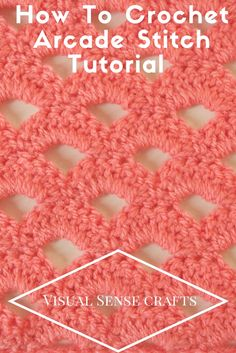 Free Crochet Arcade stitch tutorial with easy to follow pictures. Learn how to crochet this lovely crochet pattern - for beginners and intermediate