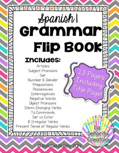 Great resource for beginning of Spanish 2 - 13-page grammar flipbook, covers number and gender, ser vs estar, direct and indirect object pronouns, stem-changing verbs, and more! $