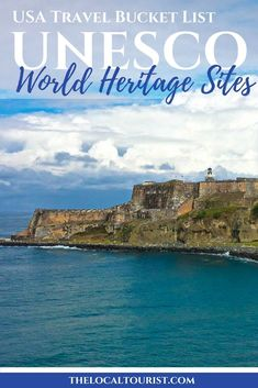 Learn about every UNESCO World Heritage Site in the United States of America. It's your new USA travel bucket list.