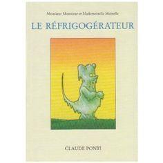 ¤ 'Le Réfrigogérateur' CLAUDE PONTI 2004.