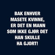 Sånn er det noen ganger... Qoutes, Funny Quotes, Satire, Wise Words, Haha, Positivity, Humor, Motivation, Education