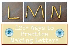 125+ Ways to Practice Making Letters -- great for preschool, kindergarten, and remediation tutoring!!