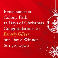 Renaissance at Colony Park 12 Days of Christmas Congratulations to Beverly Oliver our Day 8 Winner. 601.519.0900 @renaissanceatcolonypark #s...