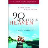 90 Minutes in Heaven: A True Story of Death and Life (Paperback)By Cecil B. Murphey