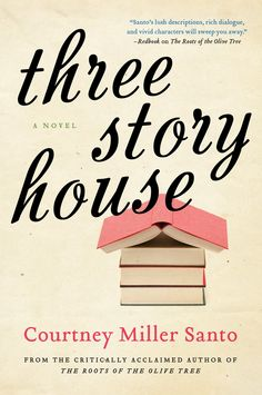 Three Story House by Courtney Miller Santo
