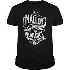 Its A MALLOY Thing You Wouldnt Understand Tshirt #name #beginM #holiday #gift #ideas #Popular #Everything #Videos #Shop #Animals #pets #Architecture #Art #Cars #motorcycles #Celebrities #DIY #crafts #Design #Education #Entertainment #Food #drink #Gardening #Geek #Hair #beauty #Health #fitness #History #Holidays #events #Home decor #Humor #Illustrations #posters #Kids #parenting #Men #Outdoors #Photography #Products #Quotes #Science #nature #Sports #Tattoos #Technology #Travel #Weddings…