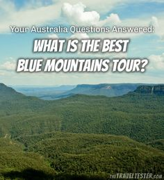 The Blue Mountains Tour from Sydney is one of the most popular day trips. But what tour is the best? Let The Travel Tester help you out! Blue Mountains Australia, Sydney, Tours, Nature, Travel, Naturaleza, Viajes, Destinations, Traveling