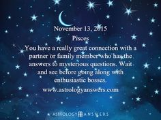 The Astrology Answers Daily Horoscope for Friday, November 13, 2015 #astrology
