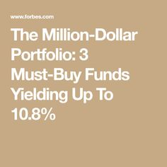 The Million-Dollar Portfolio: 3 Must-Buy Funds Yielding Up To Make Money Fast, Make Money From Home, Retirement Accounts, Survey Sites, Dave Ramsey, The Millions, Money Management, Budgeting, Finance
