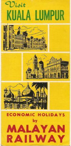 Visit Kuala Lumpur - A 1950's Malayan Railways brochure
