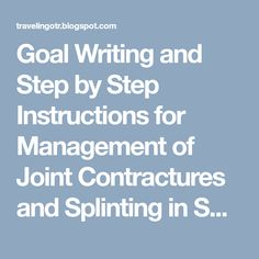 Goal Writing and Step by Step Instructions for Management of Joint  Contractures and Splinting in SNFs 41965c9bbc3