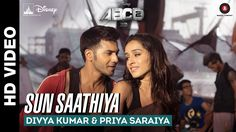 Sun Saathiya - Disney's ABCD 2 | Varun Dhawan - Shraddha Kapoor | Sachin...