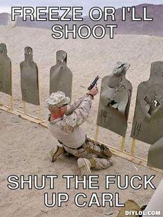 carl-meme-generator-freeze-or-i-ll-shoot-shut-the-fuck-up-carl-d37e1d.jpg (383×510)