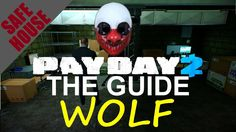 [ Wolf ] Safehouse Fully Upgraded Tour / Overview - Payday 2 - Customiza...
