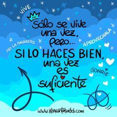 #Frases #Citas #Quotes #Vive #Kebrantahuesos