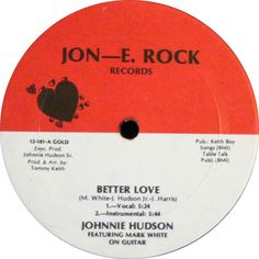 Johnnie Hudson - Better Love / Girl, You Should Have Known