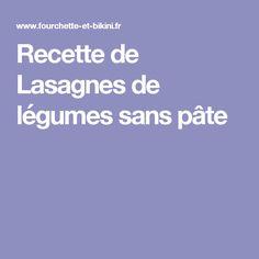 Recette de Lasagnes de légumes sans pâte