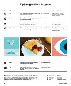 """The new New York Times Magazine. """"Index 'Our new index is stripped down and chartlike. The format gives its own column and more prominence to our digital features. The redesign is multi platform, so our digital presence will also reflect the new look of our print publication."""" Gail Bichler, creative director"""