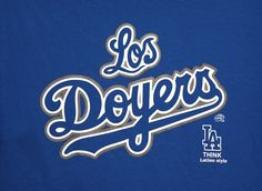 Los Doyers (LA Dodgers)