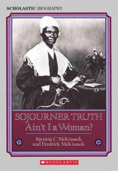 This 1993 Coretta Scott King Honor Book chronicles the life of African-American Sojourner Truth, a nineteenth-century preacher, abolitionist, and activist for the rights of African Americans and women