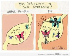 butterflies in other peoples stomach my stomach funny - Google Search