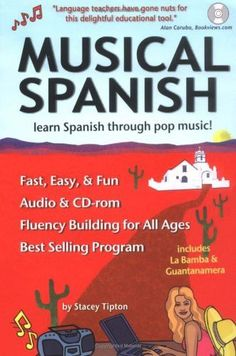 Musical Spanish: Learn Through Pop Music (includes music CD/interactive CD-Rom)