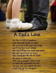 Daddy daughter bonds are one of the strongest bonds! Your baby girl will always be a daddy's girl! You are an amazing daddy! Daddy Daughter Quotes, Daddy Quotes, Fathers Day Quotes, Dad Daughter, Fathers Love, Cousin Quotes, Poems About Fathers, Missing My Daughter Quotes, Quotes About Dads