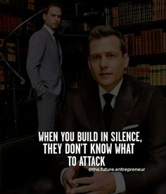 Build in silence and they won't know how to attack. Wisdom Quotes, True Quotes, Great Quotes, Quotes To Live By, Motivational Quotes, Inspirational Quotes, Qoutes, People Quotes, Harvey Specter Quotes