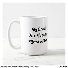 Retired Air Traffic Controller Coffee Mug