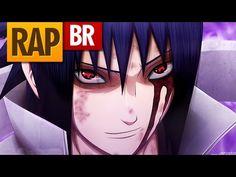 Rap do Sasuke Pt II (Naruto) | Tauz RapTributo 19 - YouTube