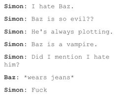 "Lolz when Simon saw Baz in jeans he just had that ""oh shit he's hot"" moment"