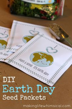 DIY Easy Earth Day Seed Packets with FREE Printable #earthday www.makinglifewhimsical.com