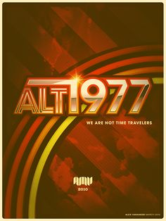 ALT/1977: WE ARE NOT TIME TRAVELERS on Behance