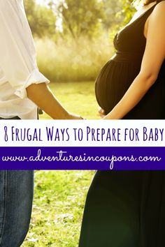Having a baby soon? Start saving money before baby makes his appearance with these 8 frugal ways to prepare for baby!  These tips are great!