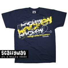 HOCKEY - WHAT ELSE IS THERE?  http://www.scallywaghockey.com