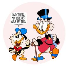 Consider an au or whatever in which Scrooge raised Donald. Consider Scrooge picking up his nephew from school. They always go home walking. If Donald brings good grades, Scrooge may consider buying him an ice cream. Disney Dream, Disney Love, Disney Magic, Disney Best Friends, Mickey Mouse And Friends, Cartoon Fan, Cartoon Shows, Disney Cartoons, Disney Pixar