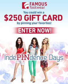 Enter now through July 4th at http://contests.piqora.com/fb/contest/content/famousfootwear.com/266 #IndePINdenceDays