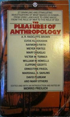 The Pleasures of Anthropology (Mentor Books) by Morris Frelich http://www.amazon.com/dp/0451622405/ref=cm_sw_r_pi_dp_Z6B2tb12W0APZDRC